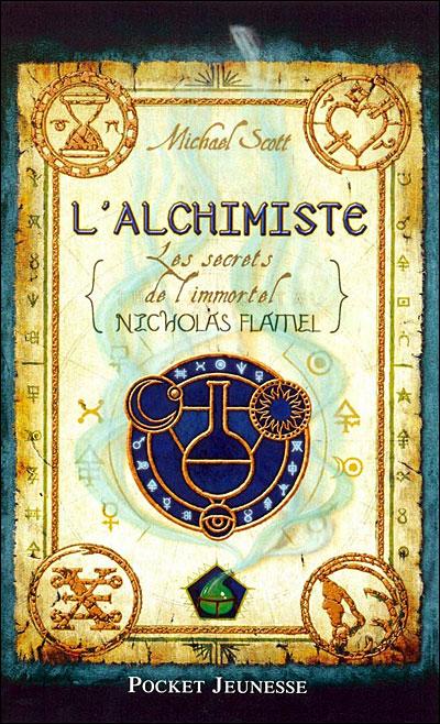 SCOTT Michael - LES SECRETS DE L'IMMORTEL NICOLAS FLAMEL - Tome 1 : L'alchimiste Lalchimiste-pocket-jeunesse